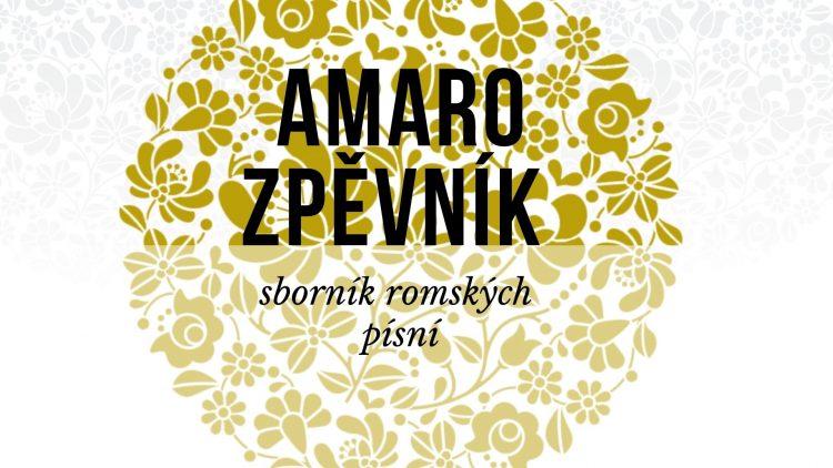 Amaro zpěvník je na světě!
